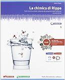 La chimica di Rippa. Ediz. blu. Plus. Per le Scuole superiori. Con espansione online: 1