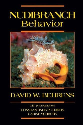 Nudibranch Behavior by David W. Behrens (2007-07-30)