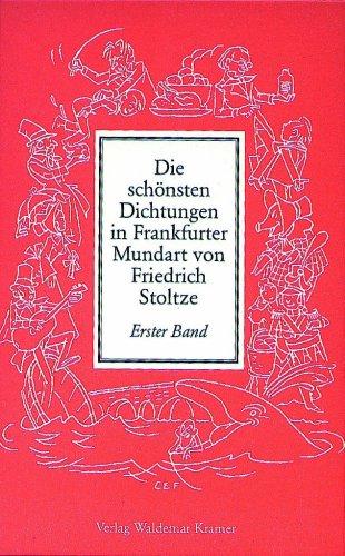 Die schönsten Dichtungen in Frankfurter Mundart