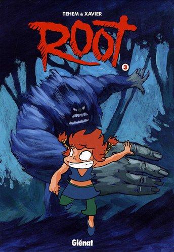Root, Tome 3 : Amazing amazone