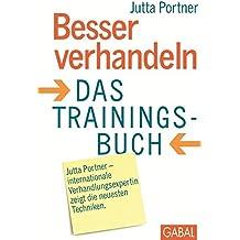 Besser verhandeln. Das Trainingsbuch