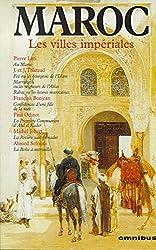 Maroc - Les villes impériales