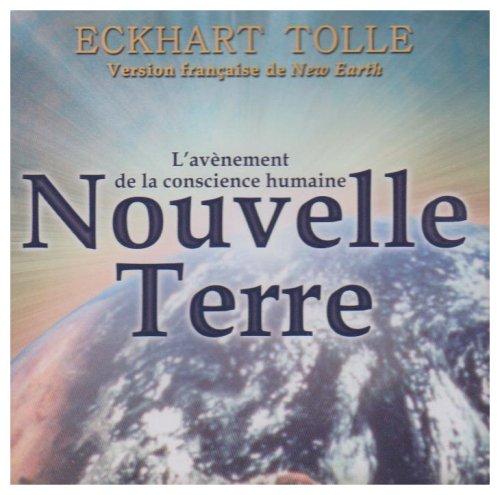 Nouvelle Terre : L'avènement de la conscience humaine - 2 CD Audio