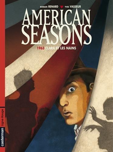American seasons : 1963, Clara et les nains