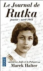 Le journal de Rutka : janvier-avril 1943