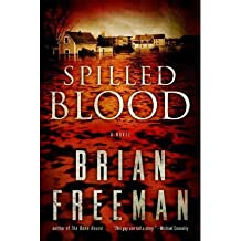 [(Spilled Blood)] [Author: Brian Freeman] published on (May, 2012)
