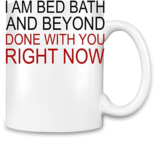 i-am-bed-bath-and-beyond-funny-slogan-kaffee-becher