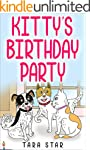 Kids Book: Kitty's Birthday Party (Ki...