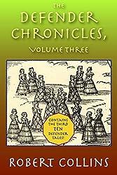 The Defender Chronicles: Volume 3