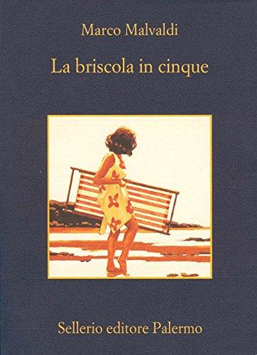 La briscola in cinque (I delitti del BarLume Vol. 1) di Marco Malvaldi