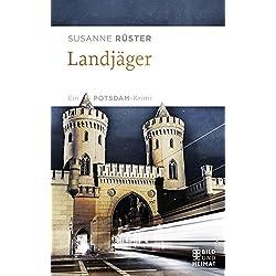 Landjäger: Ein Potsdam-Krimi