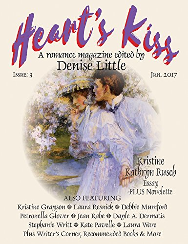 hearts-kiss-issue-3-jun-2017-a-romance-magazine-edited-by-denise-little-hearts-kiss-english-edition