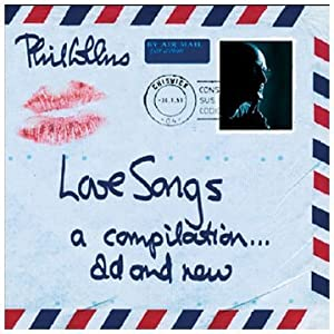 Phil Collins - Love Songs - A Compilation... Old And New - CD 2