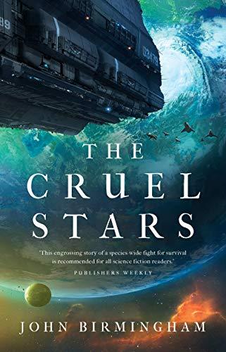 The Cruel Stars (The Cruel Stars Trilogy Book 1) (English Edition)