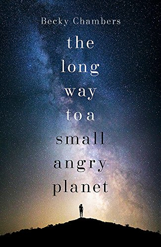 The Long Way To A Small Angry Planet (Wayfarers) por Becky Chambers