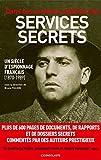 Dans les archives inédites des services secrets (texte)