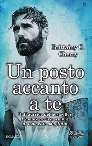 Un posto accanto a te (Elements Series Vol. 3) di [Cherry, Brittainy C.]