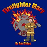 Firefighter Mary (English Edition)