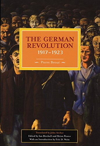 The German Revolution, 1917-1923 (Historical Materialism Book)