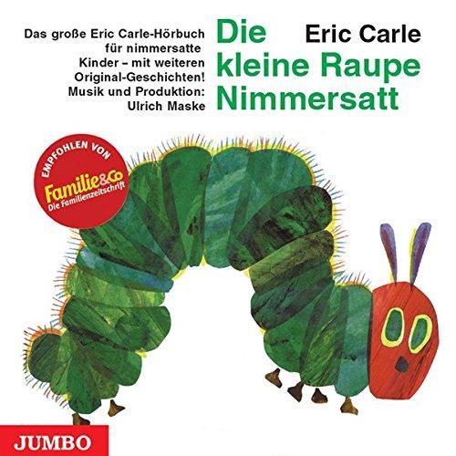 Die kleine Raupe Nimmersatt-Geburtstagsausgabe -