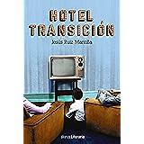 Hotel Transición (Alianza Literaria (Al))