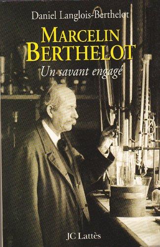 Marcelin Berthelot par D. Langlois-Berthelot