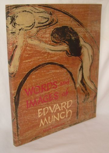 Words and Images of Edvard Munch by Bente Torjusen (1986-10-02)