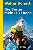 Die Berge meines Lebens - Walter Bonatti