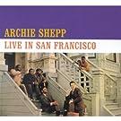 Archie Shepp Live in San Franc