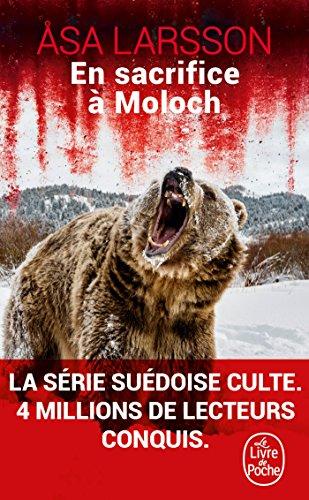 En sacrifice à Moloch par Åsa Larsson