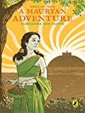 A Mauryan Adventure: Girls of India