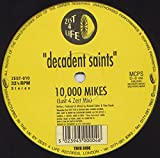 Decadent Saints / 10,000 Miles