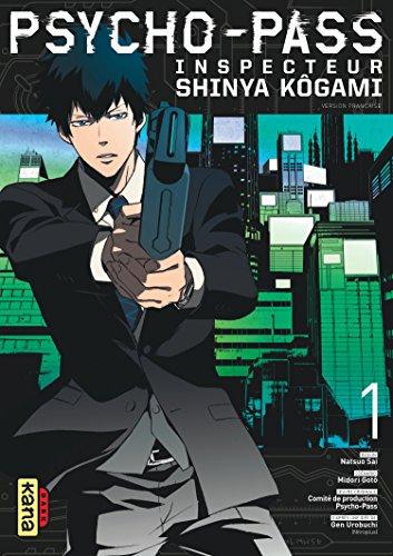 Psycho-pass : Inspecteur Shinya Kôgami (1) : Psycho-pass : inspecteur Shinya Kôgami. Volume 1
