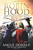 Robin Hood and the Caliph's Gold (The Outlaw Chronicles)