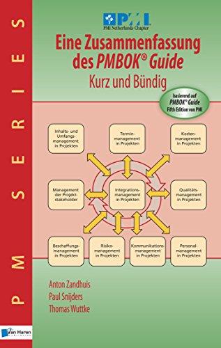 Eine Zusammenfassung des PMBOK® Guide  5th Edition - Kurz und Bündig (PM Series) (German Edition)