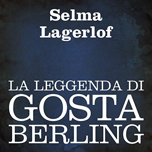 La leggenda di Gosta Berling  Audiolibri