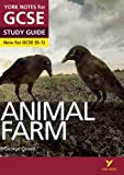Animal Farm: York Notes for GCSE (9-1) 2015