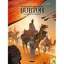 Burton - Tome 02: Le Voyage à la Mecque