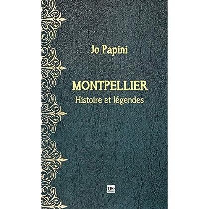 Legendes et Histoire de Montpellier