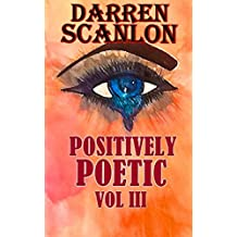 Positively Poetic Vol III