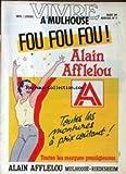 VIVRE A MULHOUSE [No 9] du 01/03/1989 - ALAIN AFFLELOU.