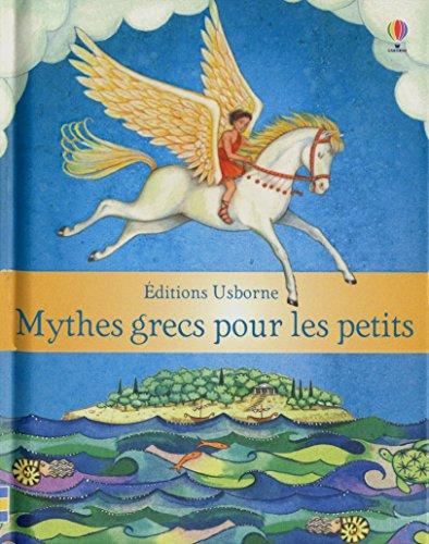 MYTHES GRECS POUR LES PETITS par HEATHER AMERY