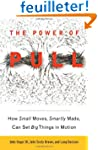 The Power of Pull: How Small Moves, S...
