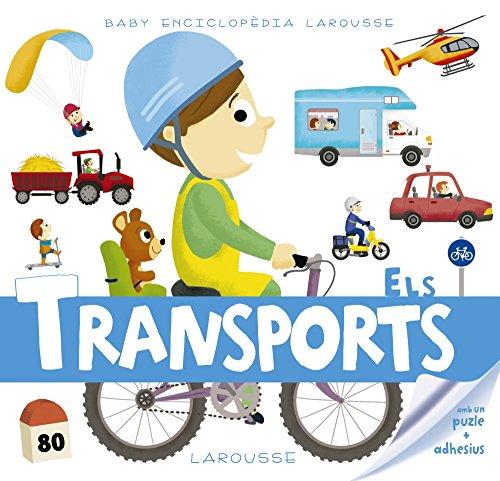 Baby enciclopèdia. Els transports (Larousse - Infantil / Juvenil - Catalán - A Partir De 3 Años - Baby Enciclopèdia) por Larousse Editorial