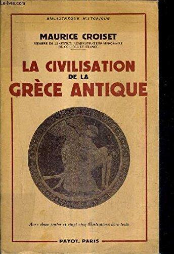 La civilisation de la grece antique par CROISET (Maurice)
