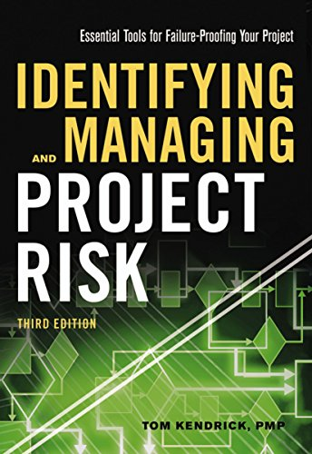 Identifying and Managing Project Risk: Essential Tools for Failure-Proofing Your Project (Management Essentials Project)