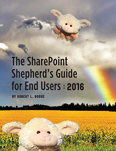 The SharePoint Shepherd's Guide for End Users: 2016