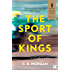 The Sport of Kings: Shortlisted for the Baileys Women's Prize for Fiction 2017