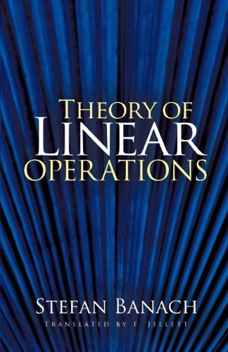Theory of Linear Operations (Dover Books on Mathematics) by Stefan Banach (2009-03-26)