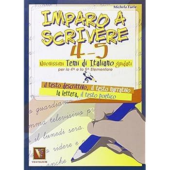 Imparo A Scrivere. Vol. 4-5. Per La Scuola Elementare